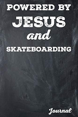 Powered by Jesus and Skateboardng Journal: College Lined