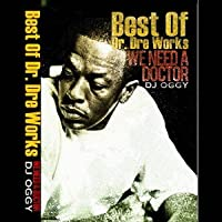 We Need A Doctor-Best Of Dr.Dre Works- [DVD]
