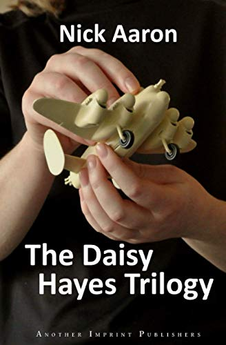 The Daisy Hayes Trilogy: D for Daisy — Blind Angel of Wrath — Daisy and Bernard (The Blind Sleuth Mysteries)