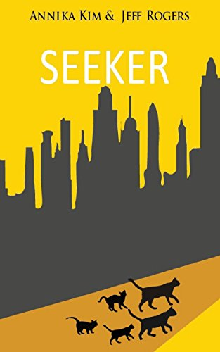 Seeker: How does a pet cat cope with losing his family and adjusting to the life of a stray? Find out in this exciting book, authored by a teenage girl.