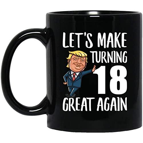 N\A Refrán Divertido hagamos Que el cumpleaños de 18 años vuelva a ser Genial Taza de café Negro