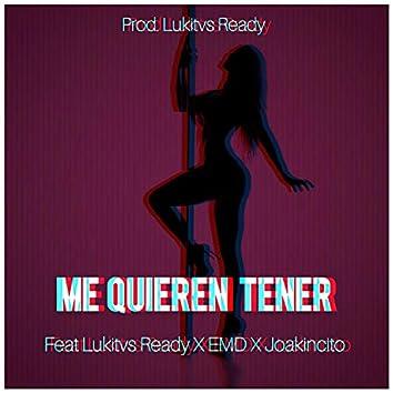 Me Quieren Tener (Original)