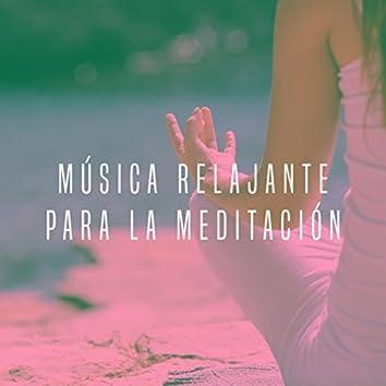 Música Relajante Para La Meditación