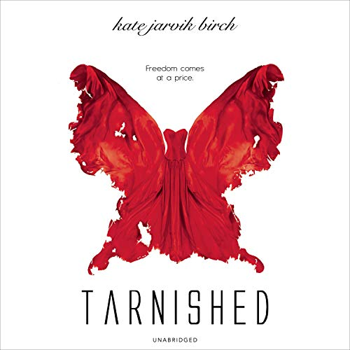 Tarnished Audiobook By Kate Jarvik Birch cover art