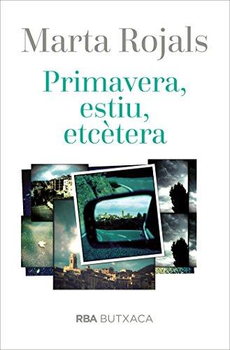 Primavera, estiu, etc. (LES ALES ESTESES) (Catalan Edition)