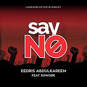 Say No (feat. Sowore)