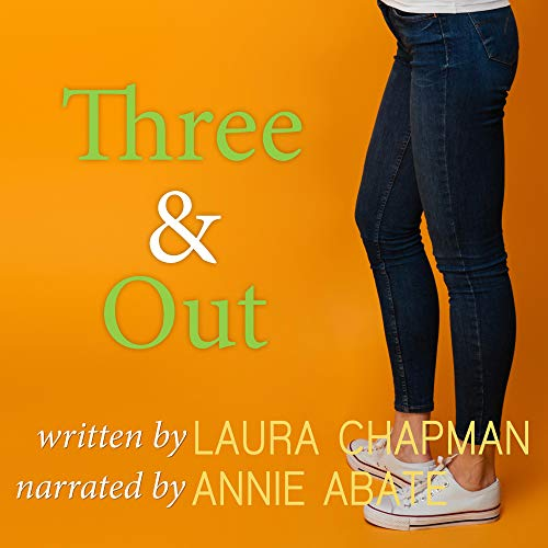 Three & Out Audiobook By Laura Chapman cover art