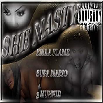She Nasty_-killa flame . net _ (3hunnid _supa mario)