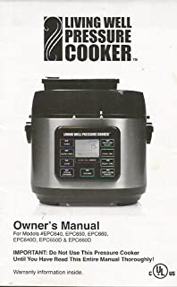Living Well Pressure Cooker Owner's Manual