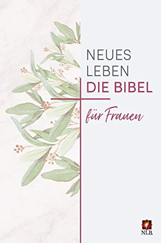 Neues Leben. Die Bibel für Frauen