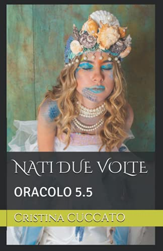 NATI DUE VOLTE ORACOLO 5.5