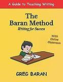 The Baran Method: Writing for Success