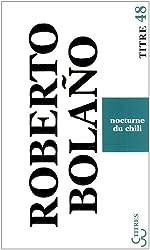 Nocturne du Chili de Roberto Bolaño