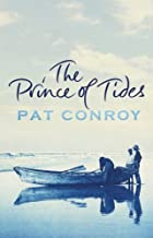 The Prince Of Tides by Pat Conroy (2006-07-03)