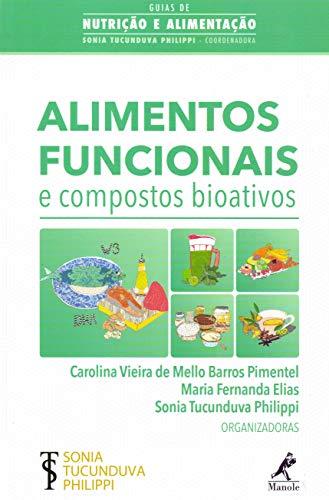 Alimentos funcionais e compostos bioativos