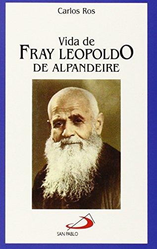 Vida de fray Leopoldo de Alpandeire: 30 (Vidas breves)
