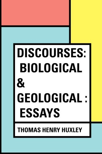 Discourses: Biological & Geological : Essays