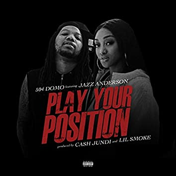 Play Your Position (feat. Jazz Anderson)