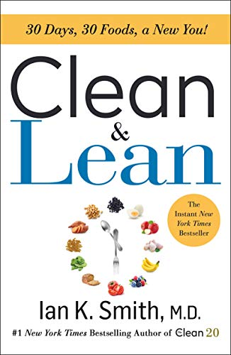 Clean & Lean: 30 Days, 30 Foods, a New You! (English Edition)