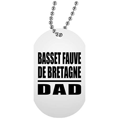 Basset Fauve De Bretagne Dad - Military Dog Tag Collar Colgante Militar Blanca - Regalo para Cumpleaños, Aniversario, Día de Navidad o Día de Acción de Gracias