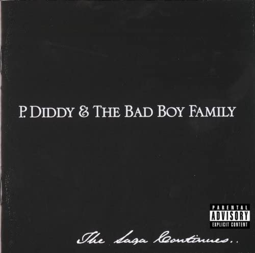 P. Diddy & The Bad Boy Family