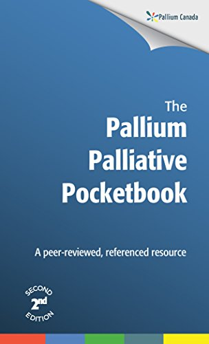 Pallium Palliative eBook Second Edition: A peer-reviewed, referenced resource (English Edition)