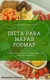Dieta FODMAP : Todo Lo Que Necesita Saber Sobre La Dieta Alimentaria Baja En Fodmap: ¿Cómo Funciona Una Dieta FODMAP?