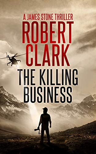 The Killing Business: A James Stone Thriller (English Edition)
