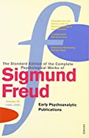 The Complete Psychological Works of Sigmund Freud Vol.3: Early Psycho-Analytic Publications