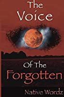 The Voice of the Forgotten