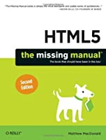 HTML5: The Missing Manual (Missing Manuals) by Matthew MacDonald(2014-01-03)