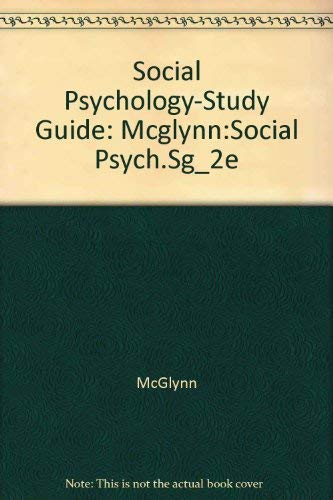 Study Guide to Accompany Aronson/Wilson/Akert Social Psychology