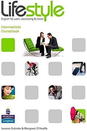 Lifestyle. Intermediate. Course book. Per le Scuole superiori pack. Con CD-ROM