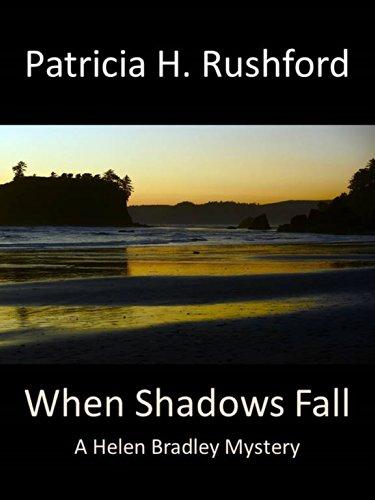 When Shadows Fall (A Helen Bradley Mystery Book 4) by [Patricia H Rushford]
