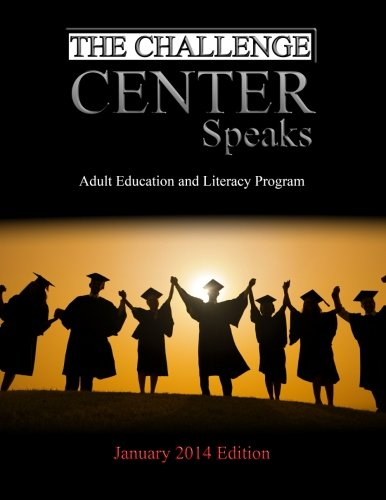 The Challenge Center Speaks: January 2014 Edition