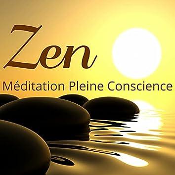 Zen – Méditation Pleine Conscience: Musique Buddha Zen Spa pour Méditation Profond, Yoga, Contemplation et Relaxation