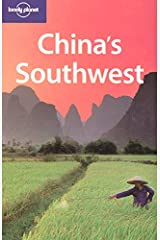 China's Southwest (Lonely Planet Regional Guide) Paperback