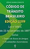 Código de Trânsito Brasileiro (Lei nº 9.503, de 23 de setembro de 1997): Inclui Busca de Artigos diretamente no Índice e Atualizações Automáticas. (Saber Direito) (Portuguese Edition)