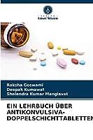 Ein Lehrbuch Ueber Antikonvulsiva-Doppelschichttabletten