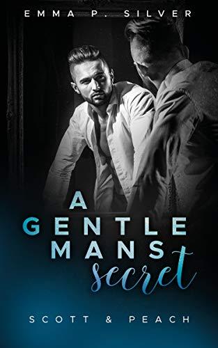 A Gentleman´s Secret: Scott & Peach (Manhattan Gentlemen)
