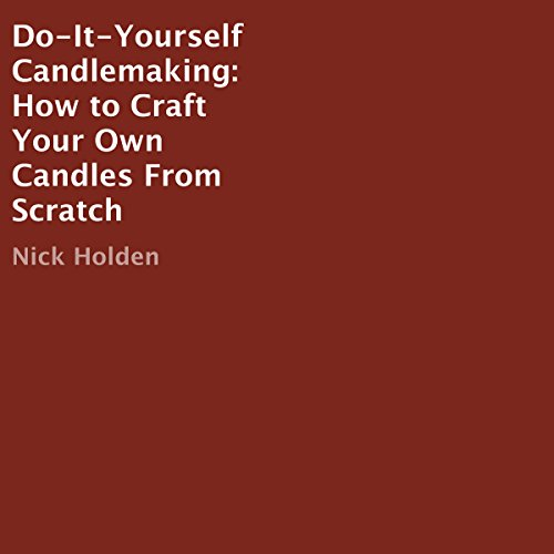 Do-It-Yourself Candlemaking audiobook cover art