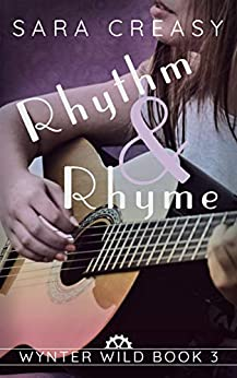 Rhythm and Rhyme: Wynter Wild Book 3 by [Sara Creasy]