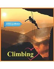 Climbing Calendar 2022: Official Climbing 2022 Calendar (12 Months) ,Rock Climbing Calendar 2022 , Square 2022 Calendar