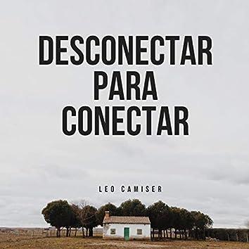 Desconectar Para Conectar