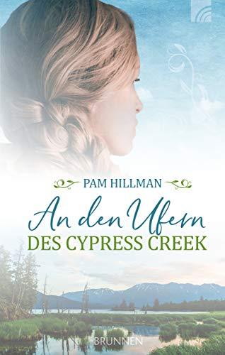 An den Ufern des Cypress Creek (Natchez Trace-Serie)