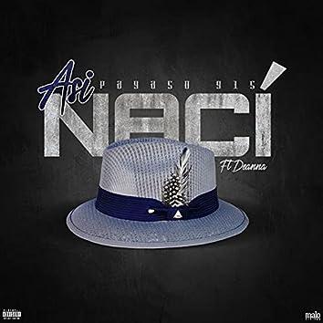 Asi Naci (feat. Deanna)