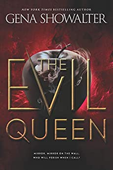 The Evil Queen (The Forest of Good and Evil Book 1) by [Gena Showalter]