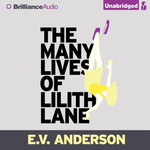 The Many Lives of Lilith Lane audiobook cover art
