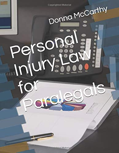 Compare Textbook Prices for Personal Injury Law for Paralegals  ISBN 9781090436238 by McCarthy, Donna