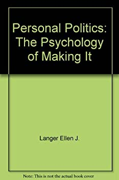 Personal Politics: The Psychology of Making It 0136572472 Book Cover